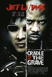 Cradle 2 the Grave (2003) Poster