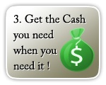 Get the cash you need