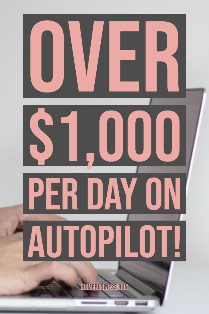 Over $1,000 per day on autopilot!