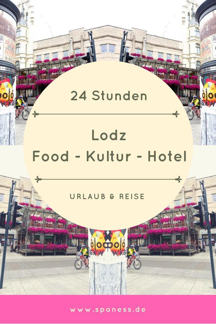 24 Stunden Lodz Polen - Lodz Reiseguide.