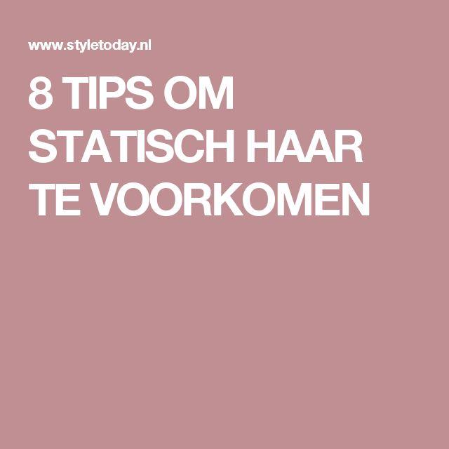8 TIPS OM STATISCH HAAR TE VOORKOMEN