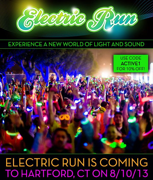 electric run hartford | Electric Run is coming to Hartford, CT on 8/10/13
