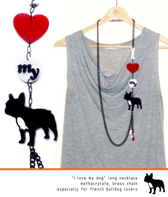 I LOVE MY DOG long necklace, dogs lovers, French Bulldog, black, white, red, methacrylate, black dog