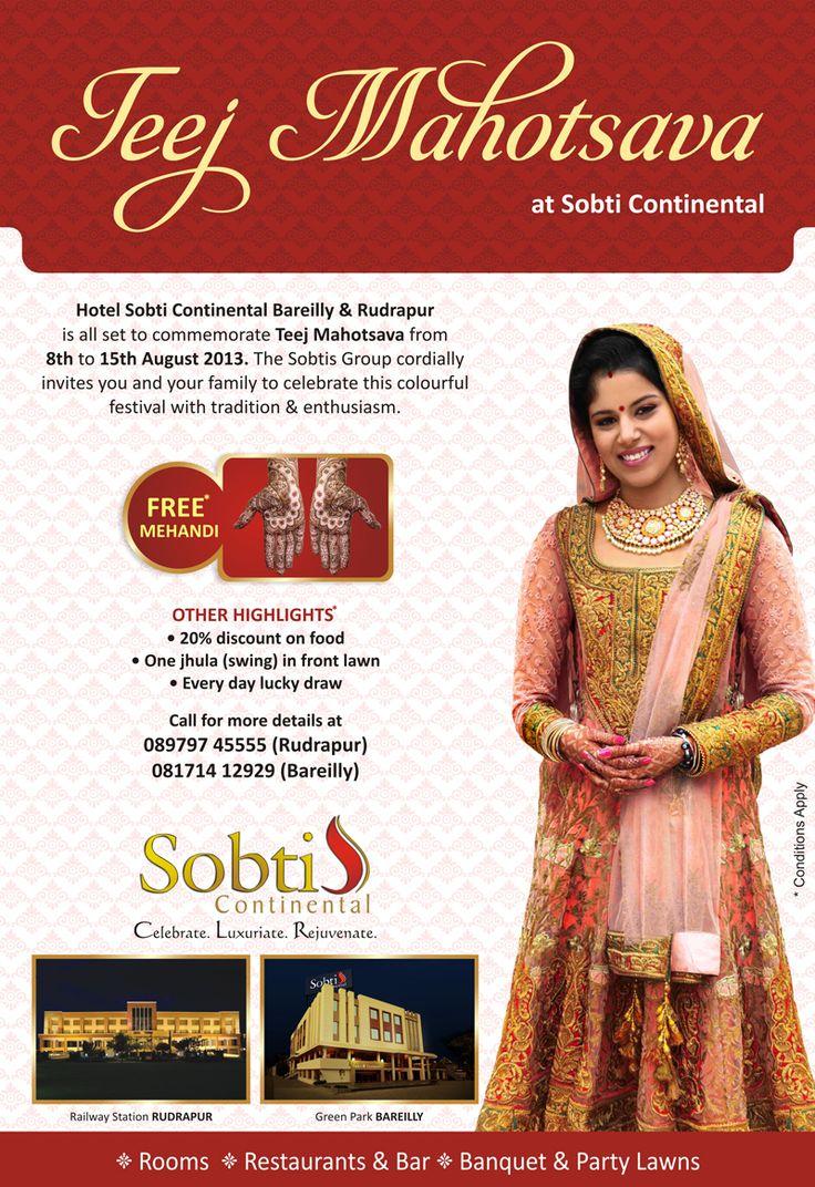 FREE MEHANDI (8th-15th August 2013) Hotel Sobticontinental Rudrapur Call: 089797 45555