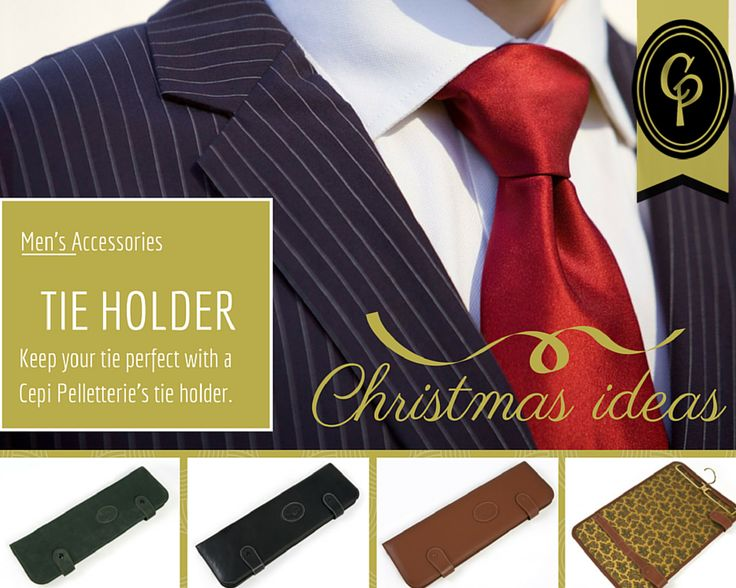 TIE AFTER TIE: why always a tie for Christmas?  Let's change a little bit: let's try something that is nice, useful... and helps to keep your tie perfect!  This #Christmas give a tie holder!  #CepiPelletterie #tie #leather #accessories #man #gentleman