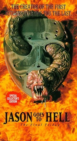 Friday the 13th Part 9: Jason Goes to Hell - The Final Friday AKA Jason Goes to Hell: The Final Friday (1993) -- Tagline: Jason goes to hell, and he's NOT coming back! -- Director:  Adam Marcus --   Original Music by  Harry Manfredini -- Cast: John D. LeMay, Kari Keegan, Kane Hodder, Steven Williams, Steven Culp, Erin Gray, Rusty Schwimmer, Richard Gant, Leslie Jordan, Billy Green Bush,  Adam Marcus