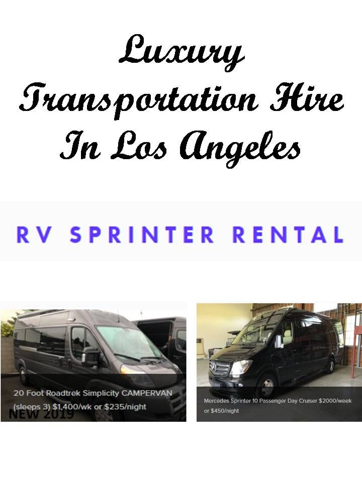 Contact rv sprinter rental for luxury transportation hire