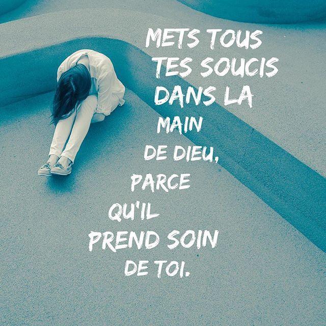 Mets tous tes soucis dans la main de Dieu, parce qu'il prend soin de toi. 1 Pierre 5:7 #soucis #stress #examen #triste #confiance #trahir #trahison #labible #bible #verset #versetdujour #versetdujourbonjour