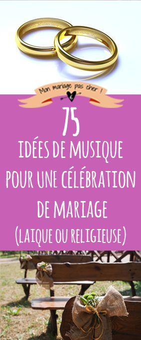 75 idées de musique pour une célébration de mariage : musiques classiques…