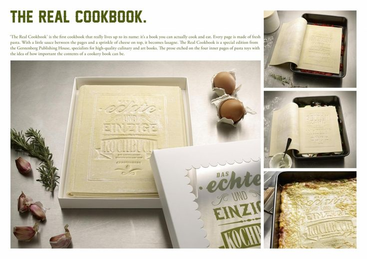 To publicize Gerstenberg Publishing House (a small publishing company that specialises in high-quality culinary and art books), Kolle Rebbe developed a cookbook in a limited special edition: 'The Real Cookbook' a cookbook that readers can genuinely cook and eat, as its pages are made of 100% fresh pasta that becomes a lasagne when  baked in the oven at 200 °C.