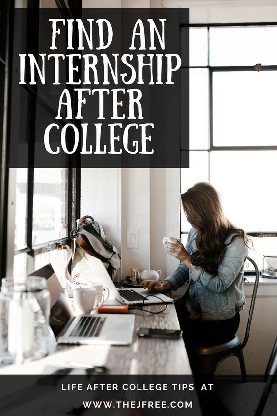 How to Find an Internship After College Adulting Made Easy Adults