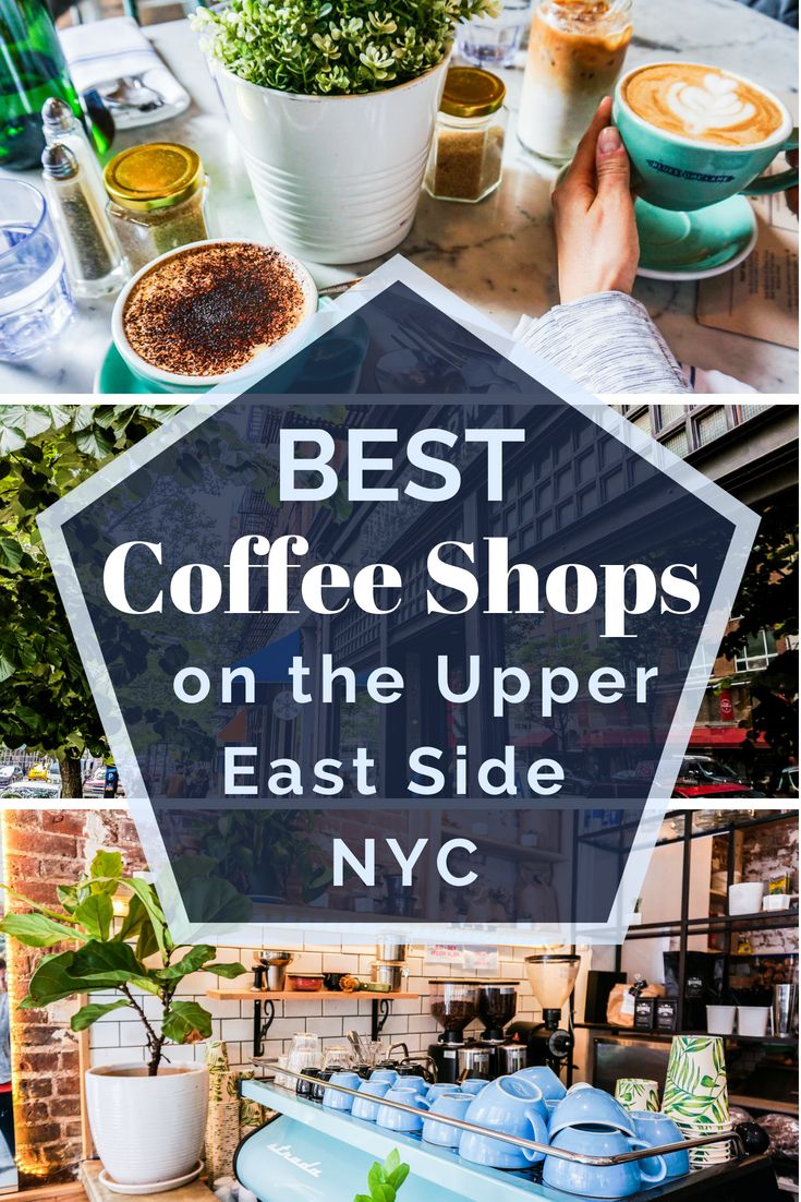 Upper East Side Coffee Shops Top 5 Abroad With Ash Best Coffee Shop Upper East Side Coffee Shop