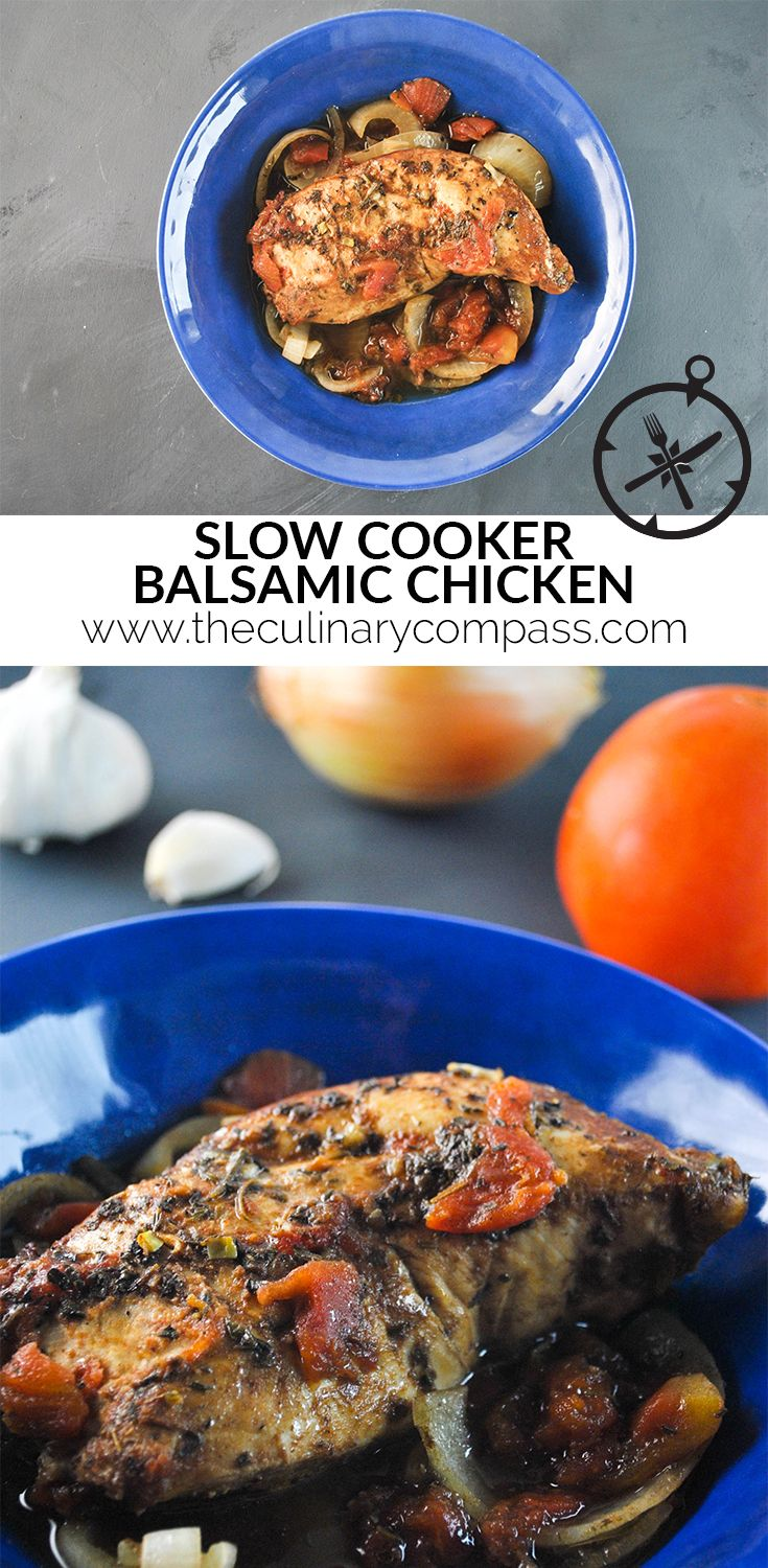 Slow Cooker Balsamic Chicken - The Culinary Compass