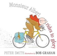 """Monsieur Albert rides to glory"" by Peter Smith.  Told in an epic poem format, sounds really fun."