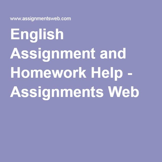best homework assignment images homework  english assignment and homework help assignments web · physics onlineenglish