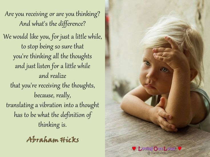 Are you receiving or are you thinking? And what's the difference? We would like you, for just a little while, to stop being so sure that you're thinking all the thoughts and just listen for a little while and realize that you're receiving the thoughts, because, really, translating a vibration into a thought has to be what the definition of thinking is.