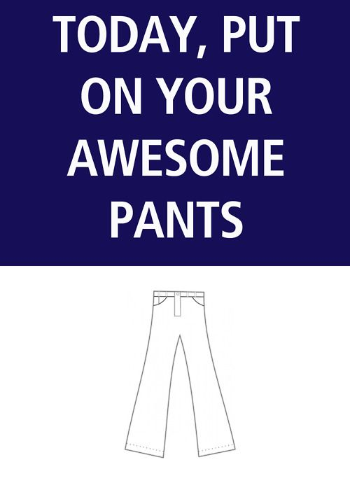 awesome pants!