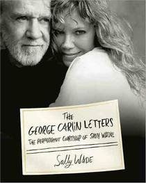 Cookie, Cake and the Jupiter Twins: Sally Wade Remembers George Carlin