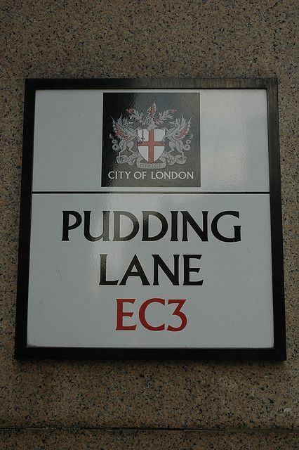 Pudding Lane EC3, London by Jamie Barras, via Flickr, where the Great Fire of London started in a bakery in 1666.