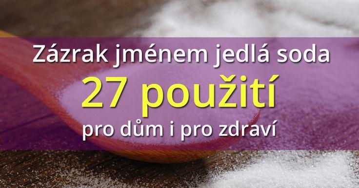 Zázrak jménem jedlá soda - 27 způsobů použití pro dům i pro zdraví