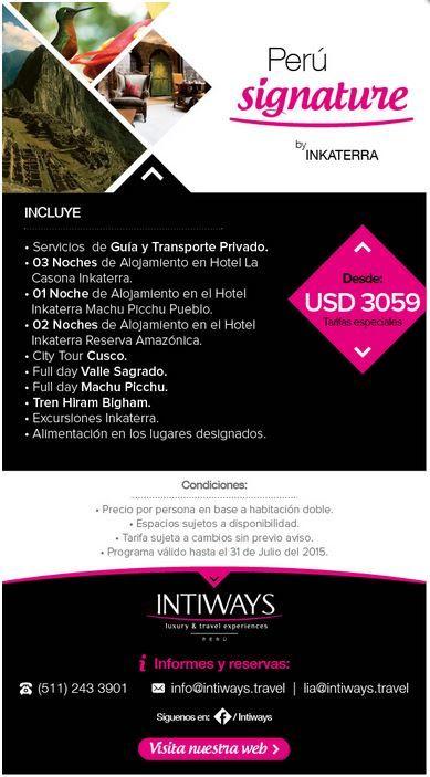 Intiways Travel - Perú Signature - Desde U$D 3059  Incluye:  - Servicios de Guía y Transporte Privado  - 03 Noches de alojamiento en el Hotel La Casona Inkaterra  - 01 Noche de alojamiento en el Hotel Inkaterra Machu Picchu Pueblo  - 02 Noches de alojamiento en el Hotel Inkaterra Reserva Amazónica  - City Tour Cusco  - Full Day Valle Sagrado  - Full Day Machu Picchu  - Tren Hiram Bigham  - Excursiones Inkaterra  - Alimentación en los lugares designados