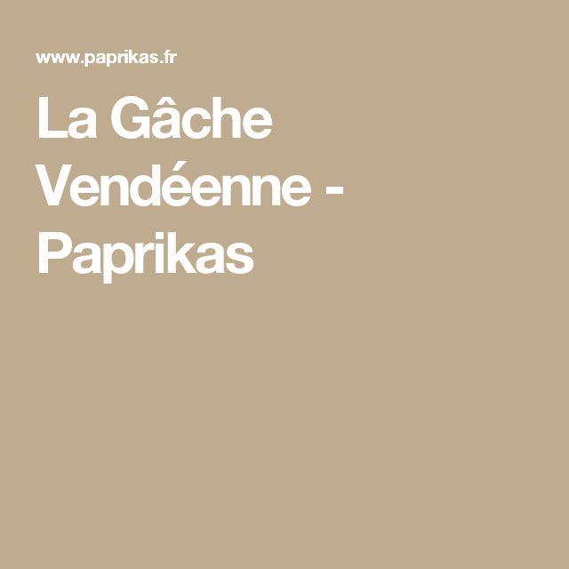 La Gâche Vendéenne - Paprikas