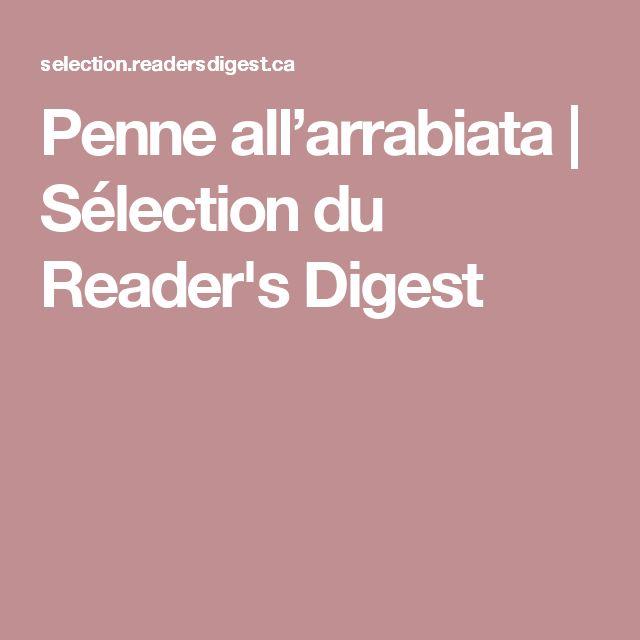 Penne all'arrabiata | Sélection du Reader's Digest