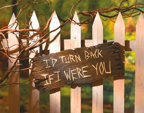 I'D TURN BACK IF I WERE YOU SIGN