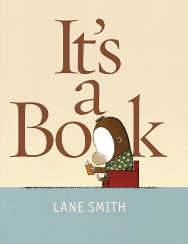 """Books can now have trailers, did you know? Love the one for """"It's a Book""""... Donkey asks if it can scroll, text, or tweet, to which the Monkey invariably — and each time more exasperatedly — replies, """"no, it's a book."""""""