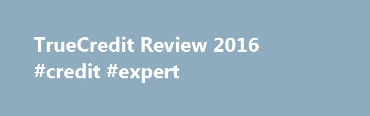 TrueCredit Review 2016 #credit #expert http://credit-loan.nef2.com/truecredit-review-2016-credit-expert/  #three credit score # TrueCredit Review TrueCredit is part of TransUnion and provides you with daily credit reports and scores from TransUnion as part of your monthly membership fee. However, you must pay an additional cost if you want to get reports and scores that reflect data from all three credit reporting bureaus. TrueCredit reports have information from TransUnion, and it employs…