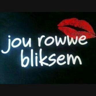 Jou Rowwe bliksem