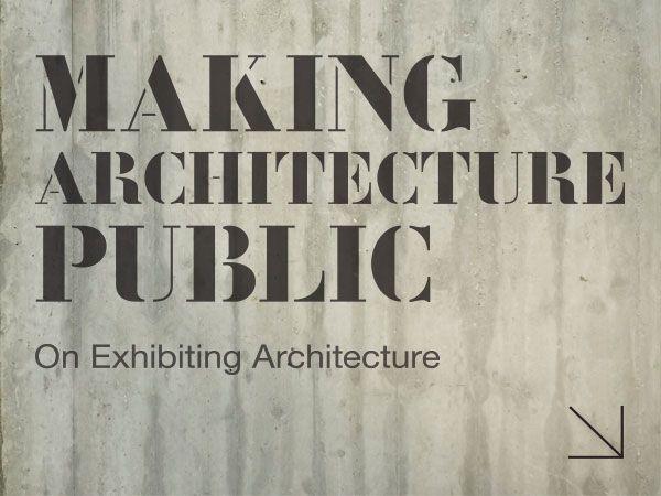 Making Architecture Public
