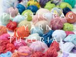 Plastic bag Yarn (PLARN)   How to recycle plastic bags and make yarn (plarn) for unlimited free craft ideas.