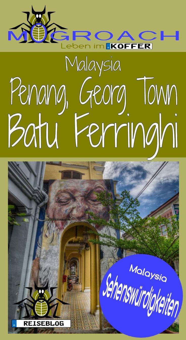 Malaysia - Penang – George Town & Batu Ferringhi