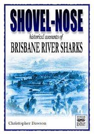 Shovel-Nose: Tales of the Brisbane River Sharks