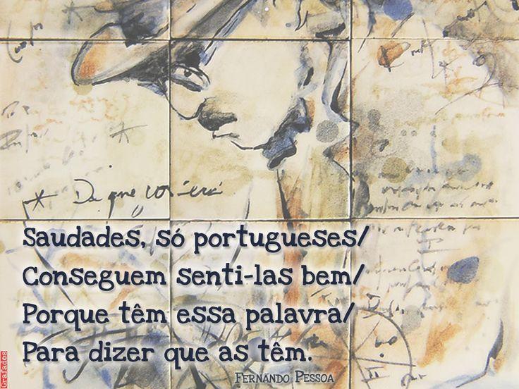 Grafados: Fernando Pessoa - Saudades, só portugueses conseguem senti-las bem