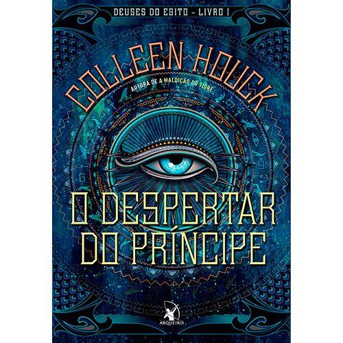 Livro - O Despertar do Príncipe - Série Deuses do Egito - Vol. 1