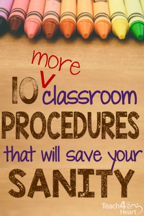 10 great procedures that will keep your classroom running smoothly.