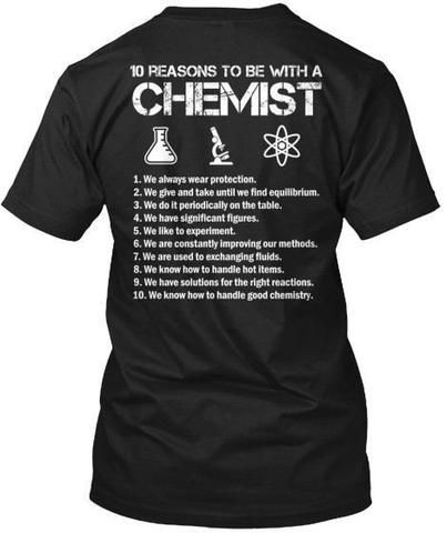 Be With a Chemist tshirt - 1