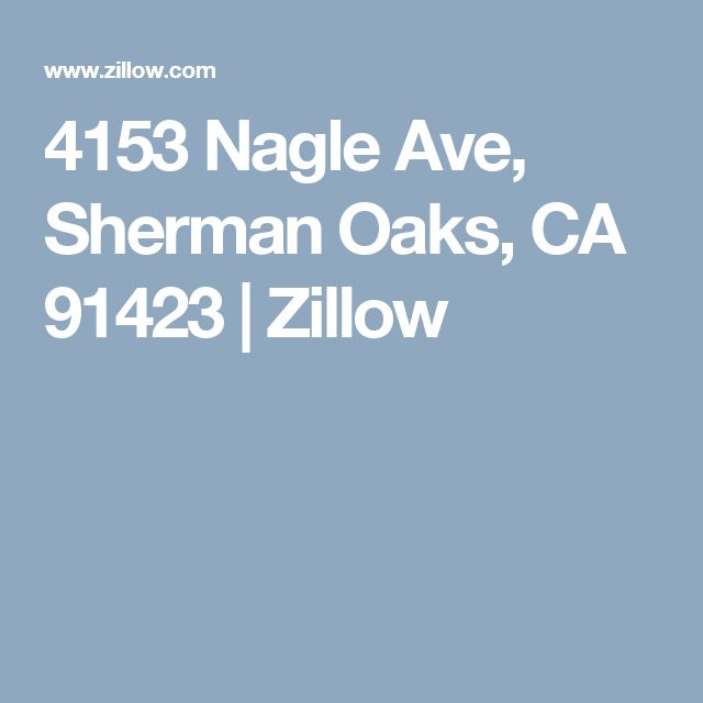 4153 Nagle Ave, Sherman Oaks, CA 91423  | Zillow