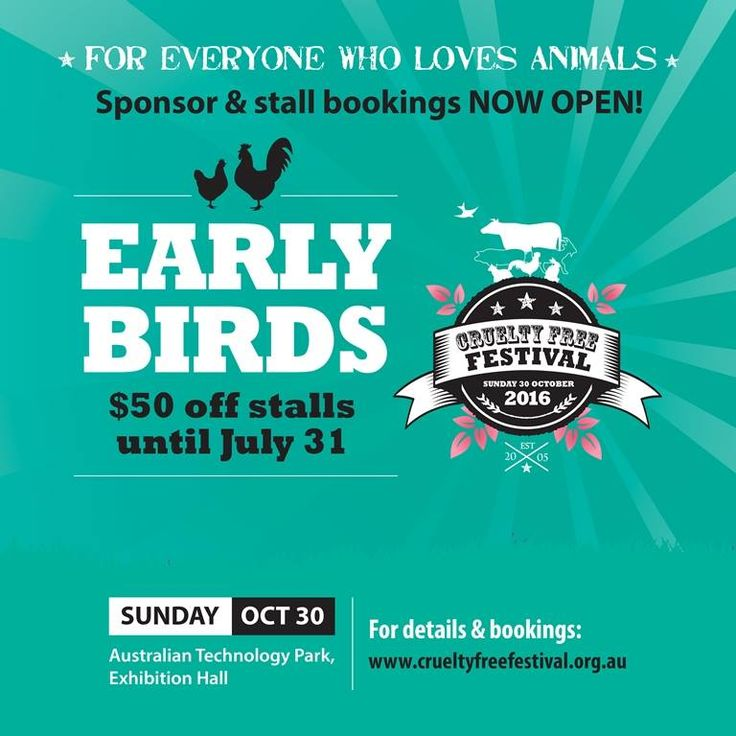 Cruelty Free festival $50 EARLY BIRDS stall discount ends 31 July! Book now to reserve your space and save some $$.