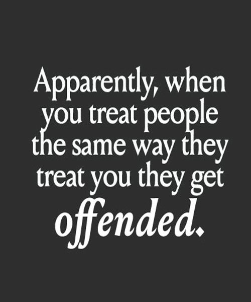 remember when you offended me that time? well guess what, I can say shit to you too!