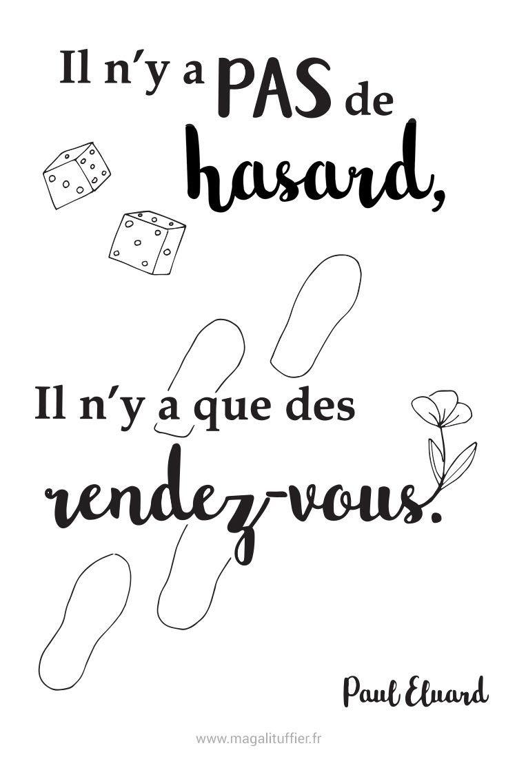 Citation Il N Y A Pas De Hasard Il N Y A Que Des Rendez