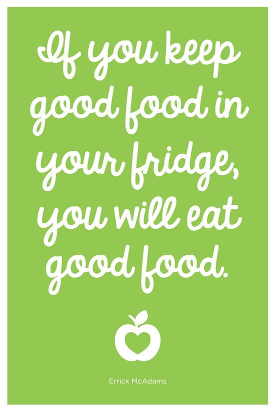 Best 25 healthy eating quotes ideas on pinterest fitness stock a healthy fridge and pantry if you keep good food in the fridge you will eat good food ccuart Choice Image