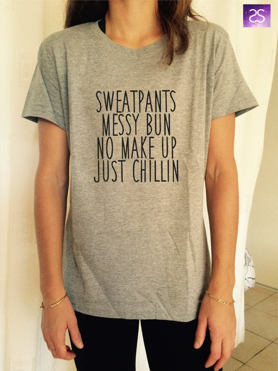 ha ha - yes, me.  sweatpants, messy bun, no make up, just chilin T Shirt by stupidstyle
