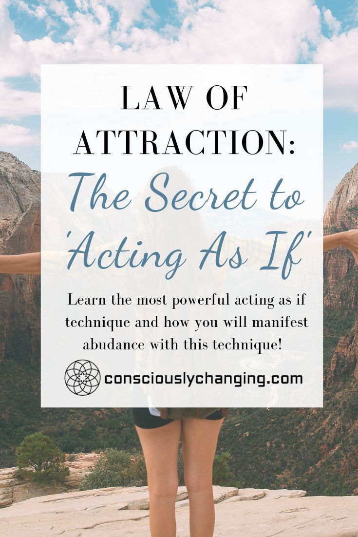 Law of Attraction: The Secret to Acting As If