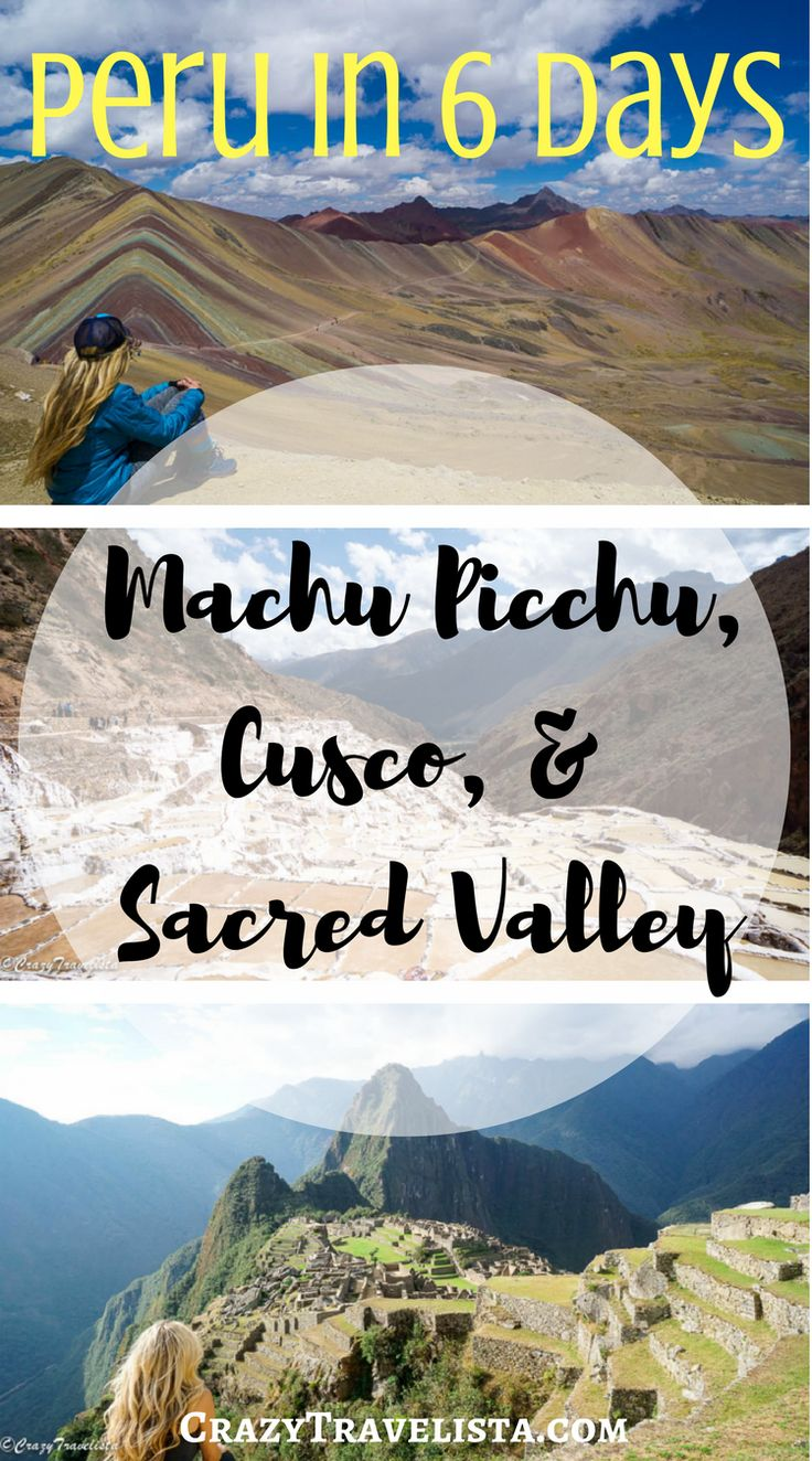 The perfect quick 6 day itinerary to the Sacred Valley and Machu Picchu .