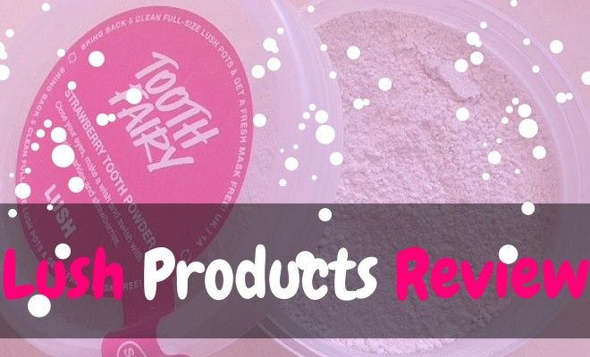 Lush Products Review. Check out my reviews on the products I actually own and see what I think of them!