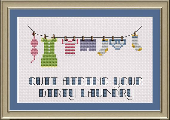 Quit airing your dirty laundry: funny cross-stitch pattern via Etsy