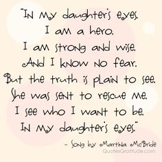 Beautiful Sayings About Daughters | ... quotes about daughters quotes about moms and daughters...my mom sang